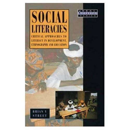 9780582102200: Social Literacies: Critical Approaches to Literacy Development, Ethnography, and Education (Real Language Series)