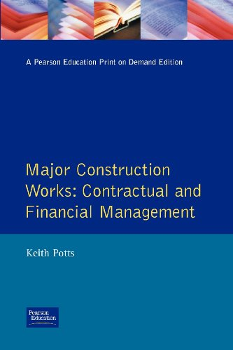 Major Construction Works: Contractual and Financial Management