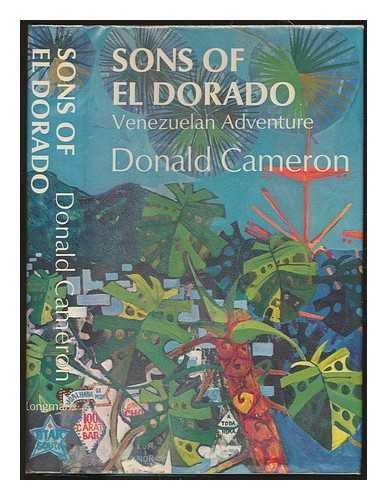 9780582107977: Sons of El Dorado: Venezuelan adventure,