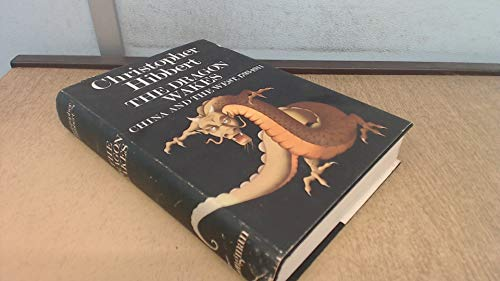 Dragon Wakes: China and the West, 1793-1911: Hibbert, Christopher