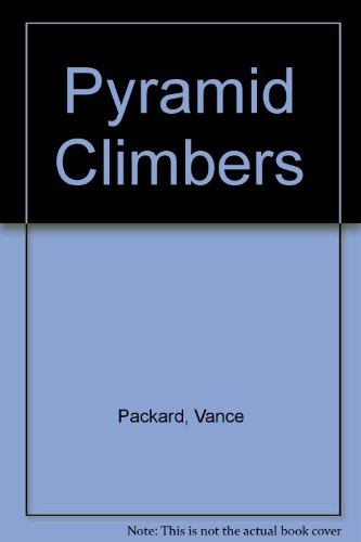 Pyramid Climbers (9780582108516) by Vance Packard
