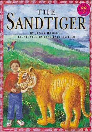The Sand Tiger (LONGMAN BOOK PROJECT): Hamlett, Jenny and