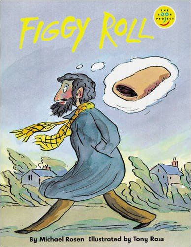 Figgy Roll Read-Aloud (LONGMAN BOOK PROJECT): Body, Wendy,Palmer, Sue,Rosen,