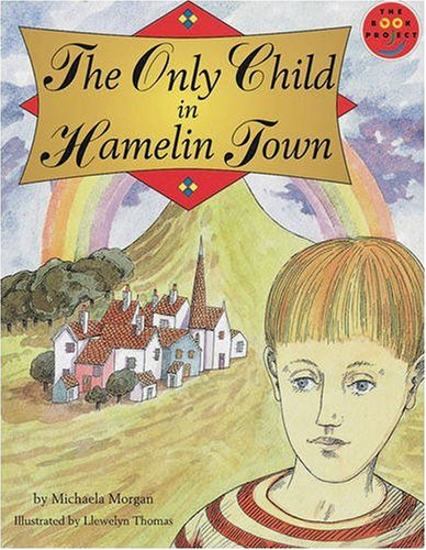 9780582122420: Only Child in Hamelin Town, The Literature and Culture (LONGMAN BOOK PROJECT)