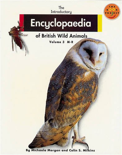 9780582122734: Introductory Encyclopaedia of British Wild Animals, The Volume 3 M-R (LONGMAN BOOK PROJECT) (v. 3)