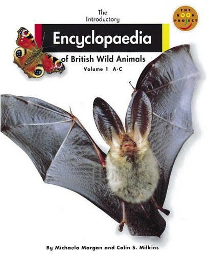 9780582122758: Introductory Encyclopaedia of British Wild Animals, The Non Fiction 1, Volume 1 A-C (LONGMAN BOOK PROJECT) (v. 1)