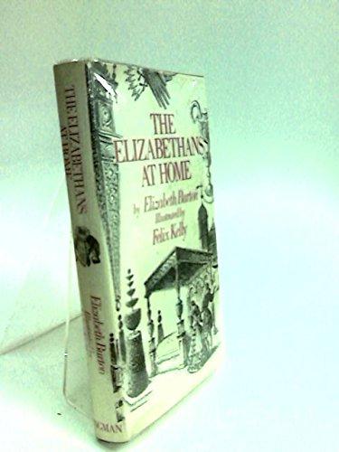 9780582126121: Elizabethans at Home