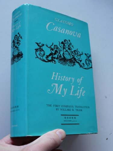 9780582126176: History of My Life: v. 9 & 10 in 1v