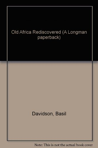 9780582126398: Old Africa Rediscovered (A Longman paperback)