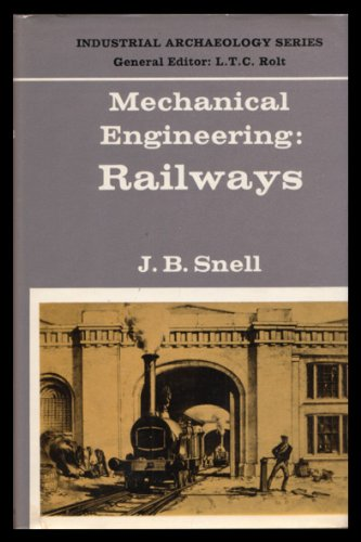 9780582127937: Mechanical Engineering: Railways (Industrial Archaeology)