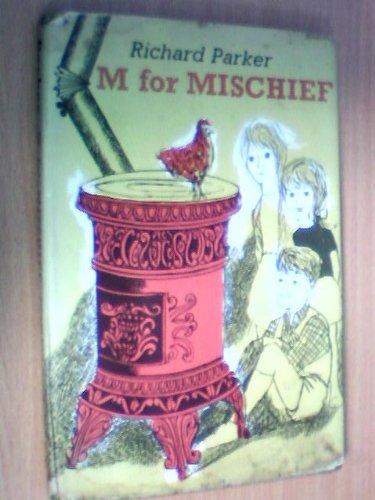 M for Mischief: Parker, Richard