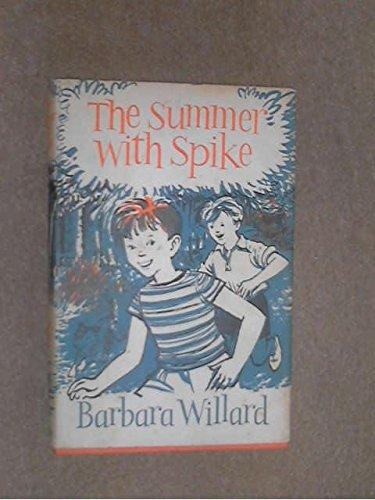 Summer with Spike (0582158443) by Willard, Barbara
