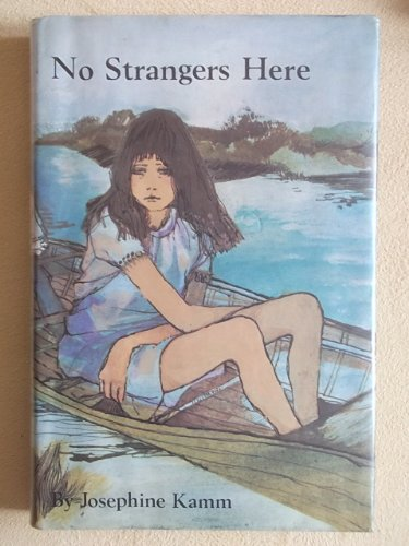 No Strangers Here (9780582159921) by Josephine Kamm