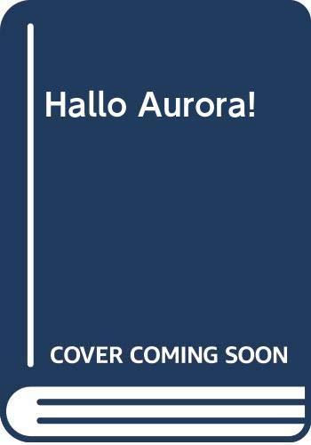9780582160354: Hallo Aurora!