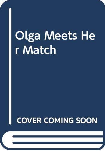 9780582160422: Olga Meets Her Match