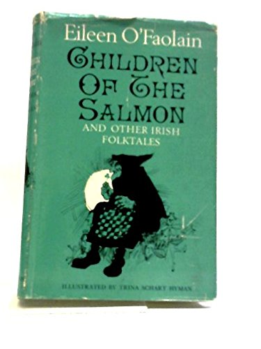 Children of the Salmon and Other Irish Folk Tales: O'Faolain, Eileen