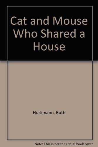 9780582161399: Cat and Mouse Who Shared a House