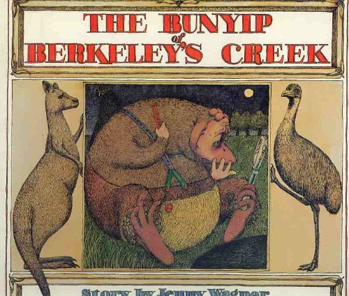 Bunyip of Berkeley's Creek (0582162645) by Jenny Wagner