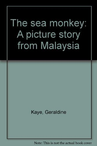 9780582165717: The sea monkey: A picture story from Malaysia