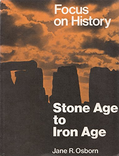 9780582182325: Stone Age to Iron Age (Focus on History)