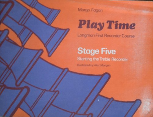 9780582185265: Play Time Recorder Course Stage 5 (Fagan Play Time Recorder Course)