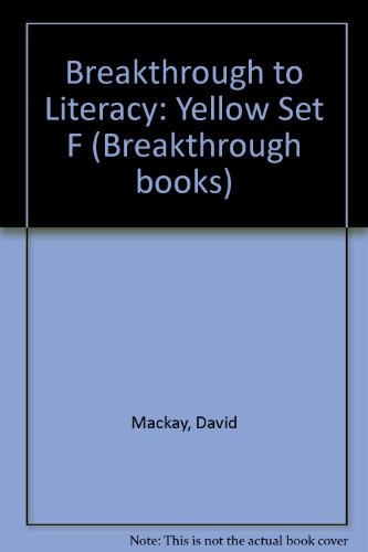 Breakthrough to Literacy: Yellow Set F (0582191661) by Mackay, David; etc.