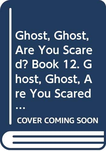 Longman Reading World: Ghost, Ghost are You Scared? Level 1, Bk. 12 (0582191920) by Edwards, Pat