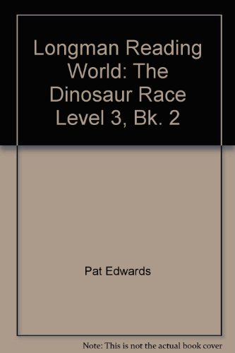 9780582193666: Longman Reading World: The Dinosaur Race Level 3, Bk. 2