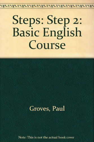 Steps: A Basic English Course: A Basic English Course (9780582201460) by Groves, Paul; Griffin, John
