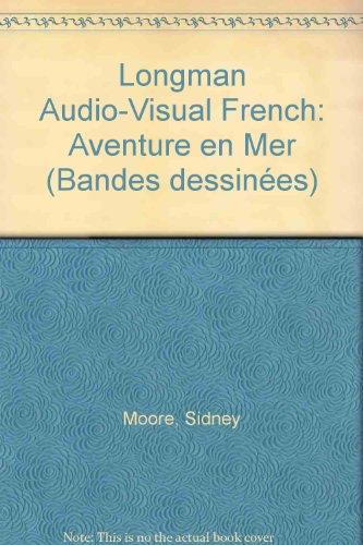 9780582201897: Longman Audio-Visual French: Aventure en Mer