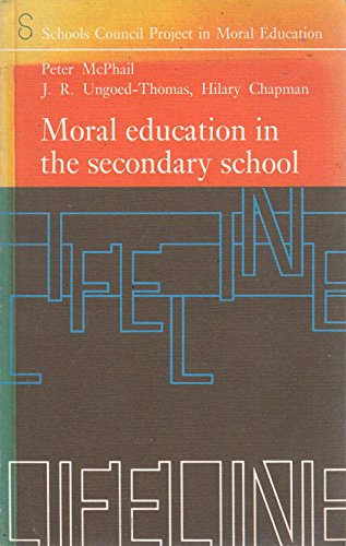 Moral Education in the Secondary School: Peter McPhail