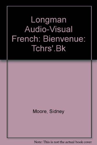9780582202566: Longman Audio-Visual French: Bienvenue: Tchrs'.Bk