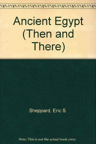 9780582203617: Ancient Egypt (Then and There)