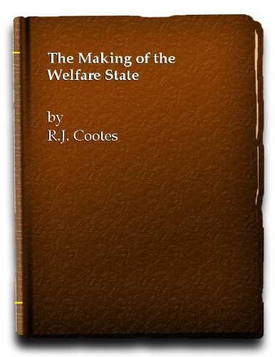9780582204287: Making of the Welfare State, The (Modern Times S.)