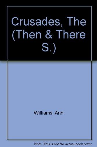 Crusades: Williams, Anne Sinclair
