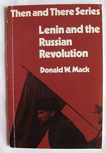 9780582204577: Lenin and the Russian Revolution (Then & There)