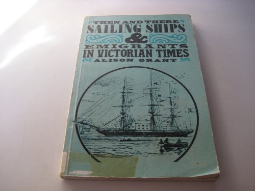 9780582204850: Then and There Sailing Ships & Emigrants in Victorian Times