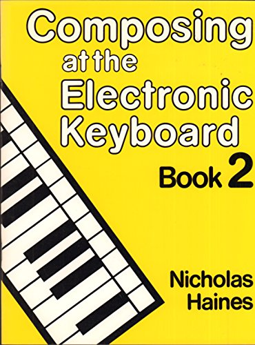 9780582206755: Composing at the Electronic Keyboard Book 2