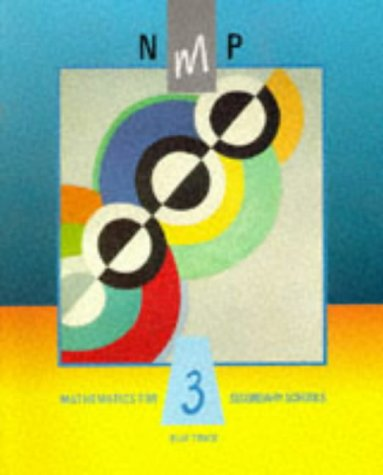 National Mathematics Project: Year 3: Mathematics for Secondary Schools (9780582207271) by Eon Harper; Norman Blackett; Dietmar Kuchemann; Heather McLeay; Michael Mahoney; Sally Marshall; Edward Martin; Peter Reed; Sheila Russell; et al
