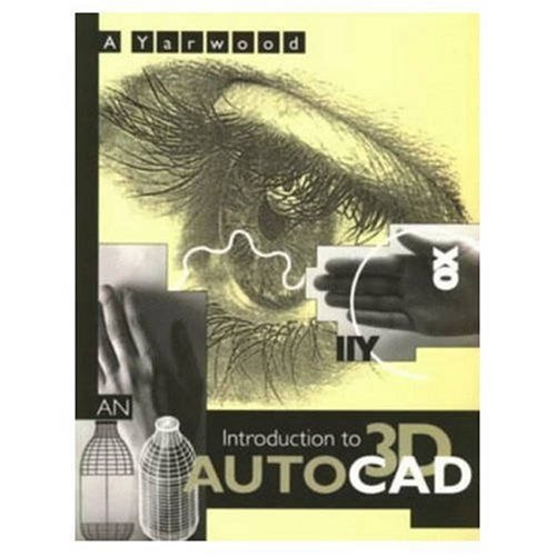9780582209916: An Introduction to 3d Autocad