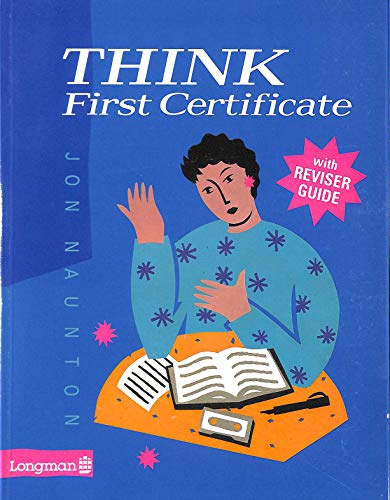 9780582210066: Think First Certificate
