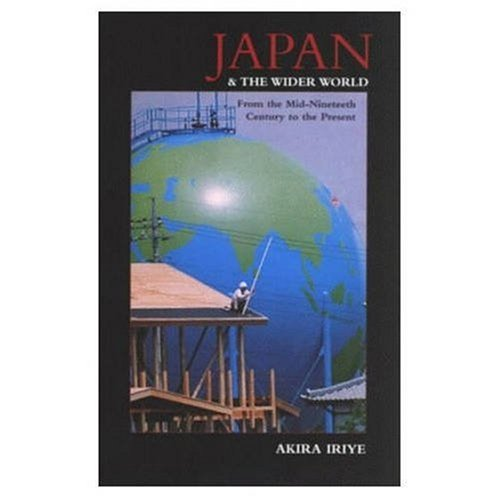 9780582210547: Japan and the Wider World: From the Mid-Nineteenth Century to the Present
