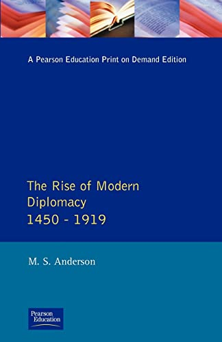 9780582212374: The Rise of Modern Diplomacy, 1450-1919