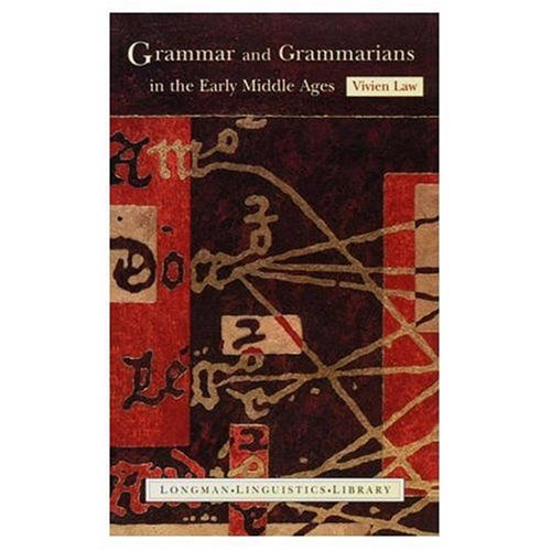 9780582212947: Grammar and Grammarians in the Early Middle Ages (Longman Linguistics Library)