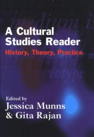 9780582214101: A Cultural Studies Reader: History, Theory, Practice