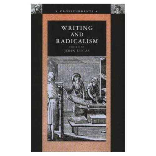 9780582214149: CRO.Lucas: Writing and Radicalism_c