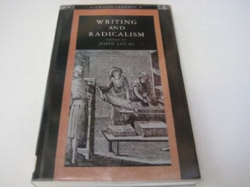 9780582214156: Writing and Radicalism (Crosscurrents)