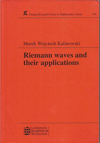 Riemann Waves and Their Applications, PRN 276: Kalinowski, M. W.,