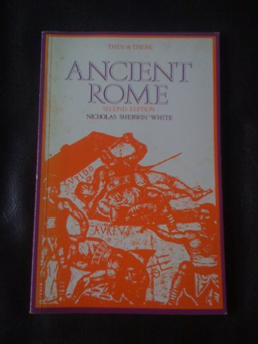 9780582215740: Ancient Rome (Then and There Series)