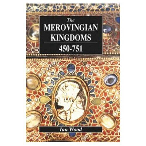 9780582218789: The Merovingian Kingdoms 450-751: Ian Wood